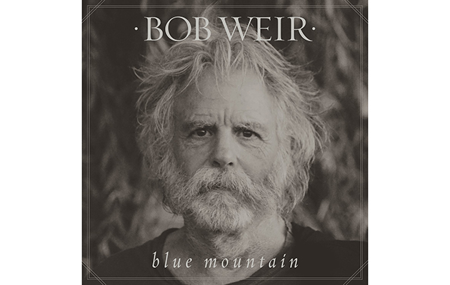 Bob Weir announces new solo album, Blue Mountain