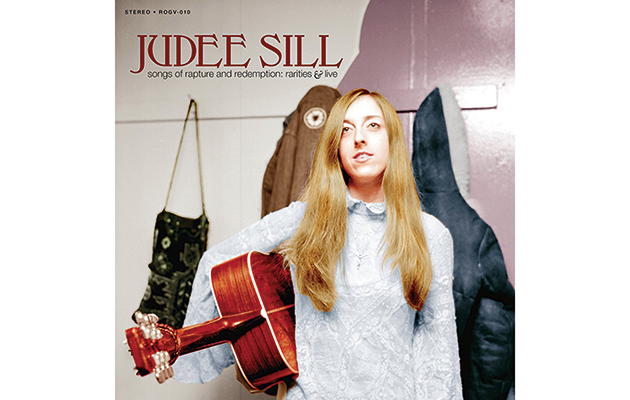 Judee Sill – Songs Of Rapture And Redemption
