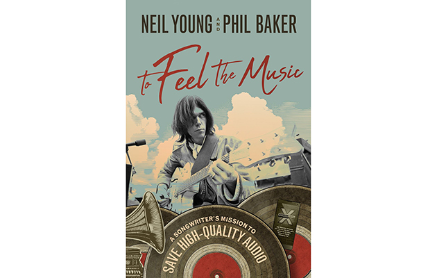 Neil Young announces new book, To Feel The Music