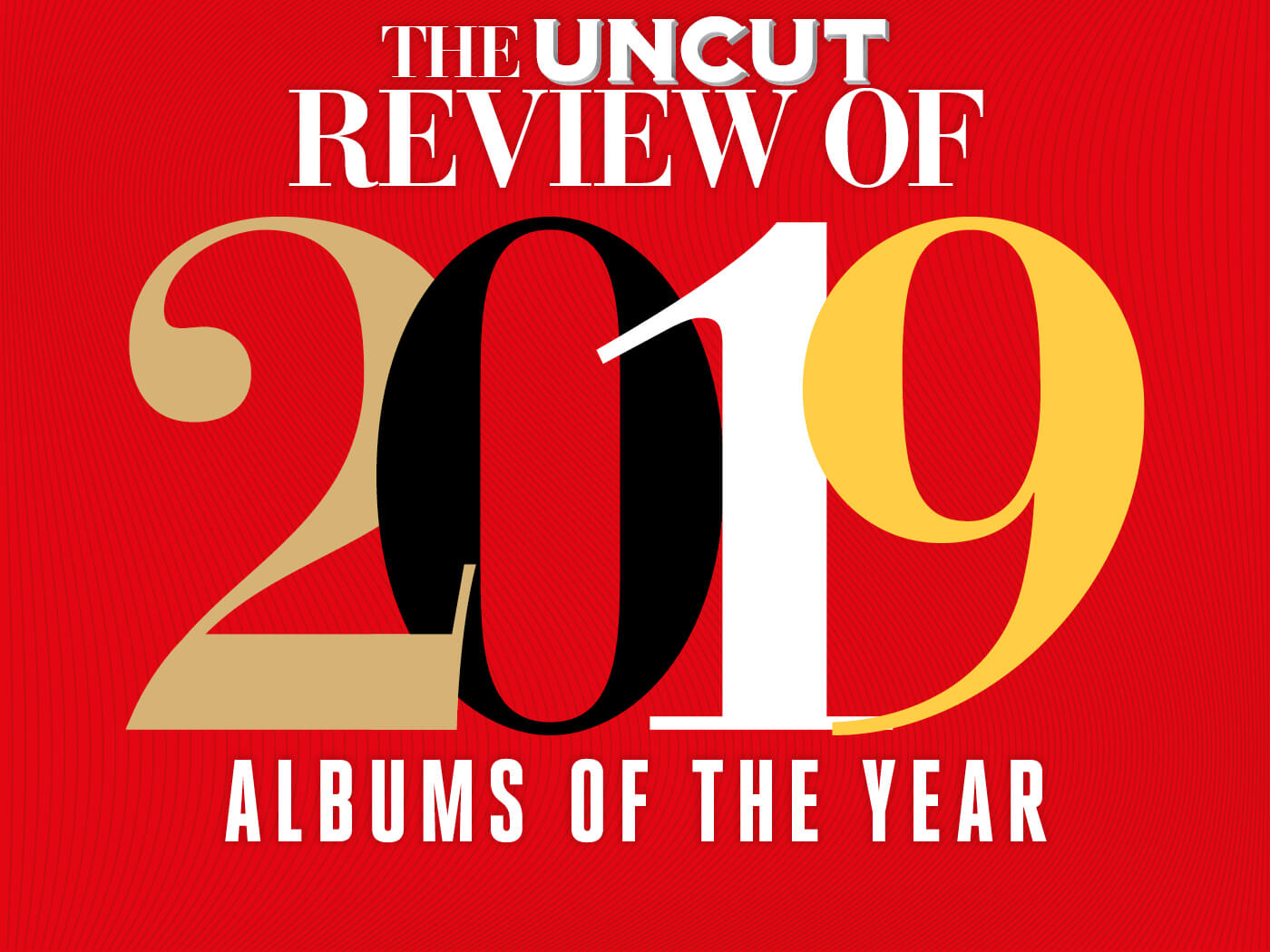Uncut's 50 best new albums of 2019