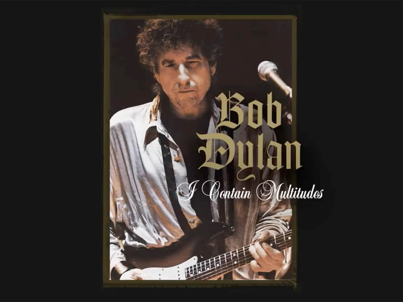 """Hear another new Bob Dylan song, """"I Contain Multitudes"""""""