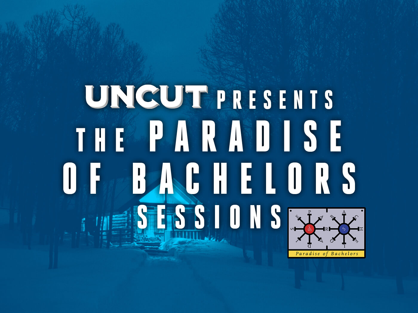 Watch all of Uncut's exclusive Paradise Of Bachelors sessions
