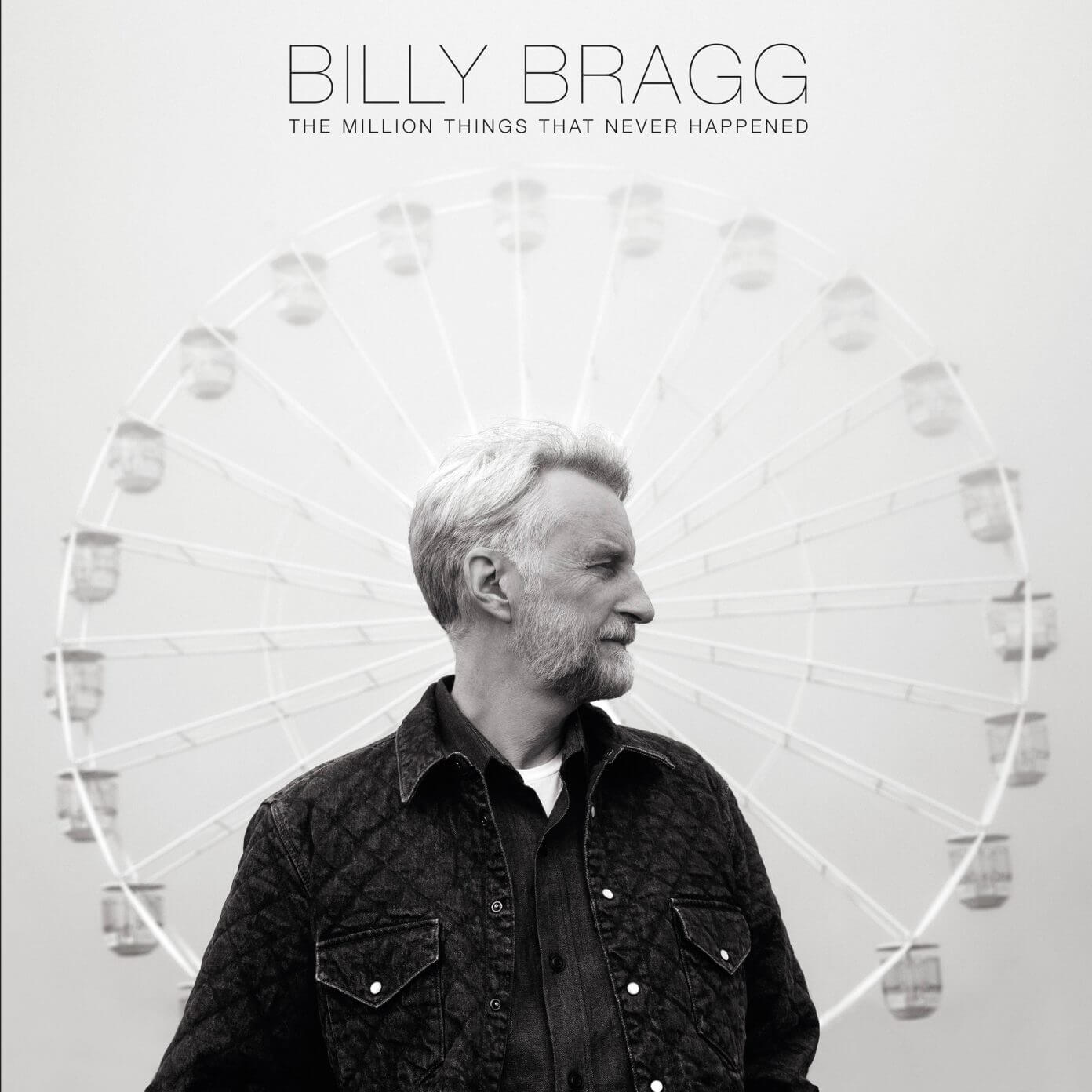 The Million Things That Never Happened cover art Billy Bragg